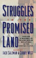 Struggles in the Promised Land: Toward a History of Black-Jewish Relations in the United States