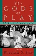 Gods at Play Lila in South Asia