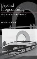 Beyond Programming: To a New Era of Design