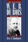 The Oxford W. E. B. Du Bois Reader
