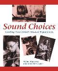 Sound Choices