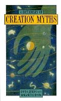 Dictionary Of Creation Myths