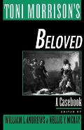 Toni Morrison's Beloved: A Casebook