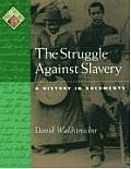 The Struggle Against Slavery: A History in Documents