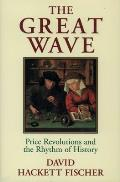 Great Wave Price Revolutions & the Rhythm of History