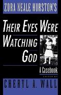 Zora Neale Hurston's Their Eyes Were Watching God