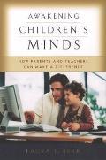 Awakening Childrens Minds