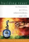 Building Trust In Business Politics Rela