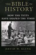 Bible In History How The Texts Have Shap