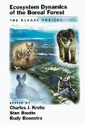 Ecosystem Dynamics of the Boreal Forest: The Kluane Project