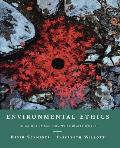 Environmental Ethics What Really Matters What Really Works 1st Edition