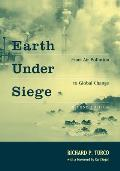 Earth Under Siege: From Air Pollution to Global Change, 2nd Edition