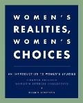 Womens Realities Womens Choices An Introduction to Womens Studies