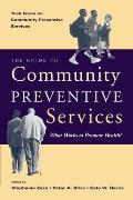 The Guide to Community Preventive Services: What Works to Promote Health?
