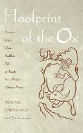 Hoofprint of the Ox Principles of the Chan Buddhist Path as Taught by a Modern Chinese Master
