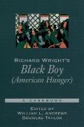 Richard Wright's Black Boy (American Hunger)