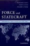 Force & Statecraft Diplomatic Challenges of Our Time