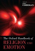 The Oxford Handbook of Religion and Emotion