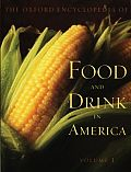 Oxford Encyclopedia Of Food & Drink In America 1
