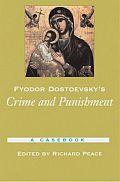 Fyodor Dostoevsky's Crime and Punishment