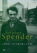 Stephen Spender: A Literary Life