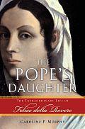 Popes Daughter Felice Della Rovere