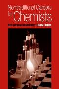 Nontraditional Careers for Chemists