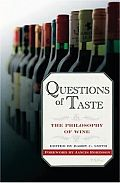 Questions of Taste The Philosophy of Wine