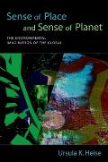 Sense of Place & Sense of Planet The Environmental Imagination of the Global