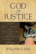 God of Justice Ritual Healing & Social Justice In The Central Himalayas