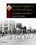 Womens Rights In The United States A History In Documents