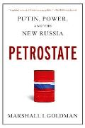 Petrostate Putin Power & the New Russia