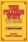 Prairie West to 1905: A Canadian Sourcebook