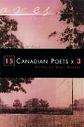 15 Canadian Poets X 3 (01 Edition)