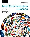 Mass Communication in Canada (7TH 12 Edition)