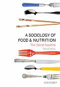 Sociology of Food & Nutrition The Social Appetite 3rd edition