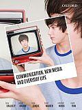 Communication New Media & Everyday Life