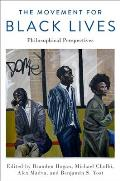 The Movement for Black Lives: Philosophical Perspectives