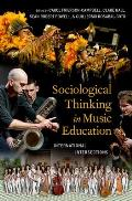 Sociological Thinking in Music Education: International Intersections