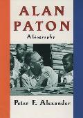 Alan Paton A Biography
