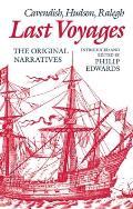 Last Voyages: Cavendish, Hudson, Ralegh