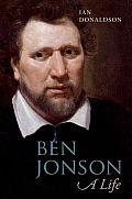 Ben Jonson: A Life