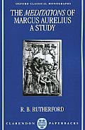The Meditations of Marcus Aurelius: A Study