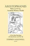 Aristophanes: Birds, Lysistrata, Assembly-Women, Wealth