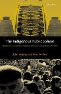 The Indigenous Public Sphere: The Reporting and Reception of Aboriginal Issues in the Australian Media