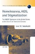 Homelessness, AIDS, and Stigmatization