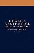 Aesthetics: Lectures on Fine Art Volume II