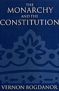 Monarchy & the Constitution
