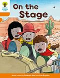 Oxford Reading Tree Biff, Chip and Kipper Stories Decode and Develop: Level 6: On the Stage