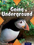Project X Origins: Lime Book Band, Oxford Level 11: Underground: Going Underground